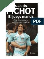 El juego manda - Agustín Pichot