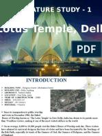 Lotus Temple -Literature Study