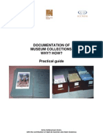 DOCUMENTATION OF MUSEUM COLLECTIONS. WHY? HOW? Practical guide