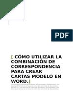 Cómo Utilizar La Combinación de Correspondencia Para Crear Cartas Modelo en Word