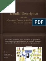 Estudio Descriptivo. Metodología.