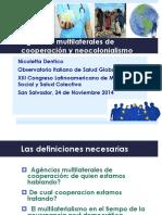 Agencias de Cooperación y Neocolonialismo Por Nicoletta Dentico