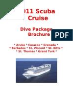 2011 Scuba Cruise Dive Package