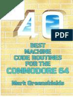 40 Best Machine Code Routines for C64