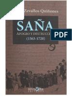 SAÑA, APOGEO Y DESTRUCCIÓN (1563 - 1720) de Jorge Zevallos Quiñones
