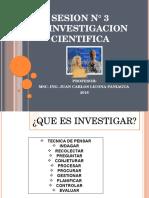 SESION 3. La Investigacion Cientifica