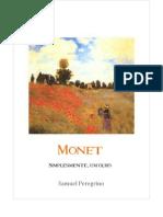 Monet, Simplesmente um olho
