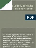 Rizal's Legacy to Young Filipino Women