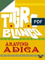 Adiga, Aravind - Tigre Blanco [11904] (r1.0)