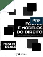 Miguel Reale - Fontes e Modelos Do Direito