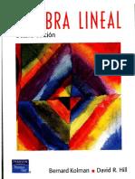 Bernard Kolman, David R. Hill-Algebra Lineal (8th Edition). v.español. (2004)