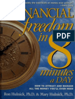 Financial Freedom in 8 Minutes a Day How to Attract and Manage