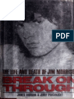 Break on Through the Life and Death of Jim Morrison
