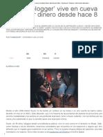 'Dharma Blogger' Vive en Cueva Sin Utilizar Dinero Desde Hace 8 Años « Pijamasurf - Noticias e Información Alternativa