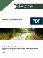 Roberto Teixeira Costa - Desafios Da Política Externa