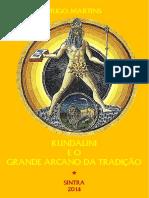 Kundalini e o Grande Arcano - Hugo Martins