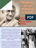 English Biography Presentation - Biography of Mahatma Ghandi
