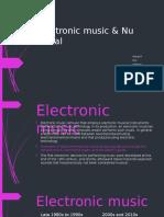 Electronic Music & Nu Metal