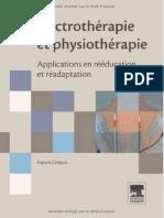 Électrothérapie Et Physiothérapie - Applications en Rééducation Et Réadaptation, 2008