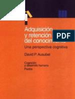 Ausubel - Adquisicion y Retencion Del Conocimiento
