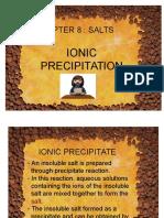 8 Ionic Precipitation