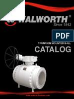 Walworth Trunnion Ball Valves Catalog