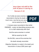 Faith in Jesus Does Not Add to the Finished Work of Jesus in Saving Us