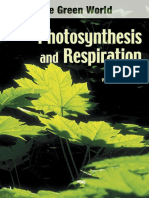 Photosynthesis and Respiration (Hopkins W.G., 2006)