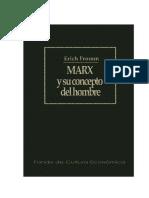 Fromm,Erich Marx y Su Concepto Del Hombre 165pag