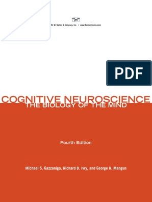 Cognitive Neuroscience: the Biology of the Mind - Gazzaniga