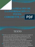 LA ORGANIZACIÓN DE LA INFORMACIÓN UN TEXTO 1.pptx