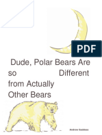 Dude Polar Bears Are So Different From Actually Other Bears