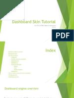 Dashboard Skin Tutorial
