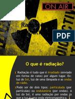 Radiações e Radioatividade
