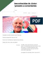 As Histórias Desconhecidas de Júnior_ de Filho de Empresário a Comentarista - Futebol - UOL Esporte