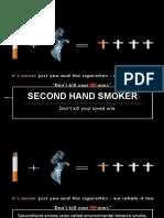 Second Hand Smoker