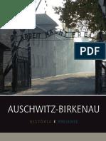 Auschwitz Historia i Terazniejszosc Wer Portugalska 2010