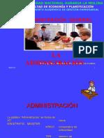 A. Administración