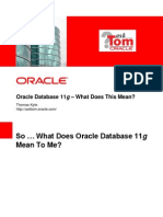 Oracle Database 11g –What Does This Mean? Thomas Kyte