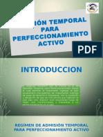 Admisión Temporal Para Perfeccionamiento Activo Diapositivas