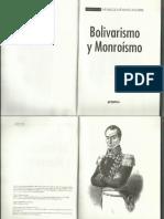 Bolivarismo vs Monroismo. Indalecio Lievano Aguirre