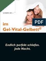 Das Gel-Vital-Gelbett(R)