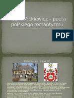 Adam Mickiewicz - Prezentacja