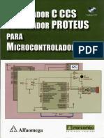 Libro Compilador C Ccs Y Simulador Proteus Para Microcontroladores Pic