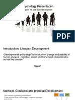Psychology Presentation Chapter 10- Life Span Development (1)