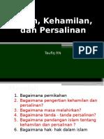 4. Islam, Kehamilan, dan Persalinan (dr. Taufiq).pptx