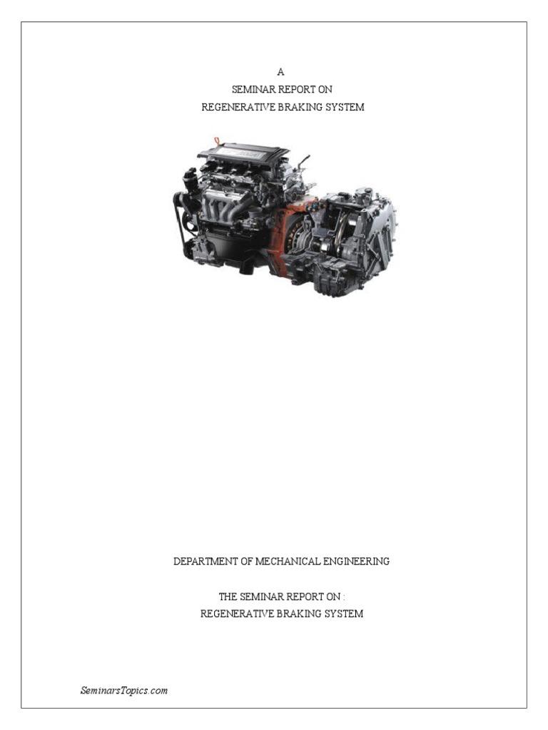 Regenerative Braking System Full Project | Brake | Vehicles