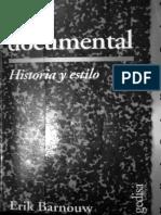 Erik Barnouw. El Documental Historia y Estilo