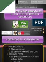 I PARTE-La transversalidad ambiental en el DCN y en los procesos pedagógicos 08abril10