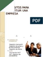 REQUISITOS PARA CONSTITUIR UNA EMPRESA(1)